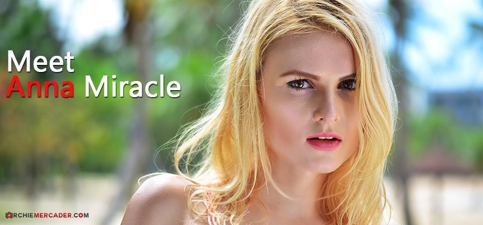 Meet Anna Miracle